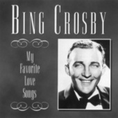 Love Songs (MCA Special Products) by Bing Crosby