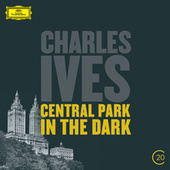 Ives: Central Park In The Dark by New York Philharmonic