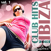 Club Hits - Ibiza 2013, Vol. 1 by Various Artists