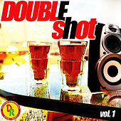Double Shot, Vol. 1 by Various Artists