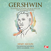 Gershwin: An American in Paris, Musical Ballad for Piano and Orchestra (Digitally Remastered) by Dieter Goldmann