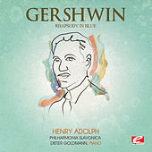 Gershwin: Rhapsody in Blue for Piano and Orchestra (Digitally Remastered) by Dieter Goldmann