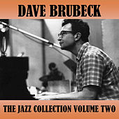 The Jazz Collection Volume Two by Dave Brubeck