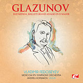 Glazunov: Raymonda, Ballet Grand Adagio in D Major (Digitally Remastered) by Andreij Korsakov