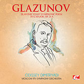 Glazunov: Slavonic Feast Symphonic Poem in G Major, Op. 26a (Digitally Remastered) by Moscow RTV Symphony Orchestra