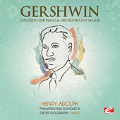 Gershwin: Concerto for Piano and Orchestra in F Major (Digitally Remastered) by Dieter Goldmann