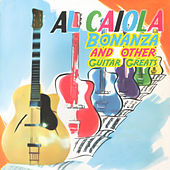 Bonanza & Other Guitar Greats by Al Caiola