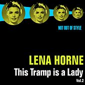 This Tramp Is A Lady, Vol. 2 by Lena Horne