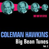 Big Bean Tunes, Vol. 2 by Coleman Hawkins