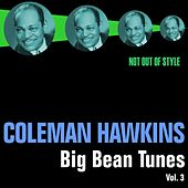 Big Bean Tunes, Vol. 3 by Coleman Hawkins