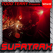 Todd Terry Presents Supatrax Volume 2 by Various Artists