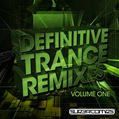Definitive Trance Remixes - Volume One - EP by Various Artists