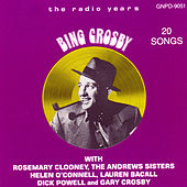 Bing Crosby: The Radio Years by Bing Crosby