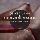Tell Me Something (Original Mix) by Oliver Lang