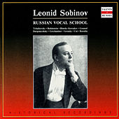 Russian Vocal School. Leonid Sobinov by Leonid Sobinov