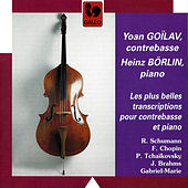 Schumann, Chopin, Tchaikovsky, Brahms & Gabriel-Marie: The Best Transcriptions for Double Bass & Piano by Heinz Börlin