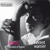 Bach: Toccatas et fugues by Vincent Warnier
