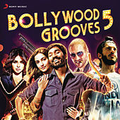 Bollywood Grooves, 5 by Various Artists