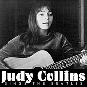 Sings the Beatles by Judy Collins