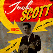 Sings Hank Williams & Other Favorites by Jack Scott
