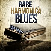 Rare Harmonica Blues by Various Artists