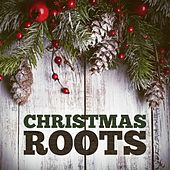 Christmas Roots by Various Artists