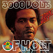 3000 Volts of Holt by John Holt