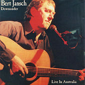 Downunder - Live In Australia by Bert Jansch