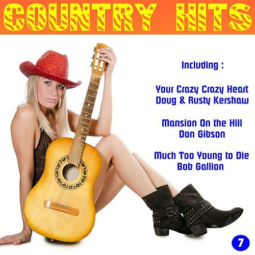 Country Hits, Vol. 7 by Various Artists