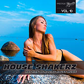 House Shakerz, Vol. 10 by Various Artists