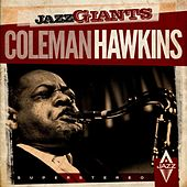 Jazz Giants (Remastered) by Coleman Hawkins
