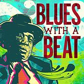 Blues With a Beat by Various Artists