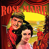 Rose Marie by Various Artists