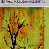 The Royal Philharmonic Orchestra Plays The Movies by Royal Philharmonic Orchestra