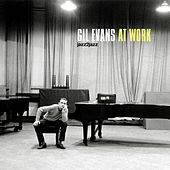 At Work by Gil Evans