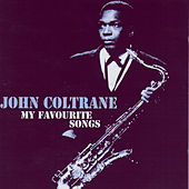 My Favourite Songs by John Coltrane