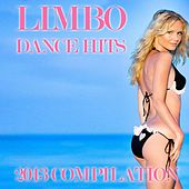 Limbo (Dance Hits 2013 Compilation) by Various Artists