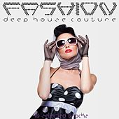 Fashion: Deep House Couture by Various Artists