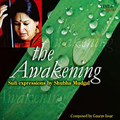 The Awakening by Shubha Mudgal