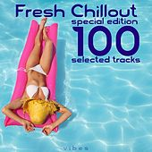 Fresh Chillout: Special Edition 100 Selected Tracks by Various Artists
