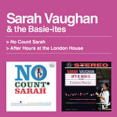 No Count Sarah + After Hours At the London House (with the Basie-Ites) by Sarah Vaughan