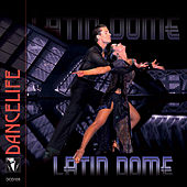 The Latin Dome, Part 1 by Various Artists