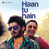 Haan Tu Hain by Various Artists