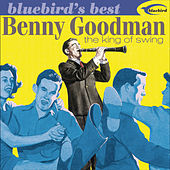 Bluebird's Best: The King Of Swing by Benny Goodman