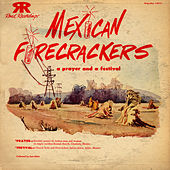 Mexican Firecrackers by Unspecified