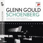 Schoenberg: Piano Music; Piano Concerto; Fantasy for Violin; Ode by Glenn Gould