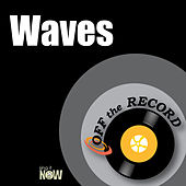 Waves by Off the Record