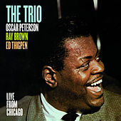 The Trio. Live from Chicago (with Ray Brown & Ed Thigpen) [Bonus Track Version] by Oscar Peterson