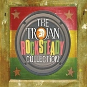 The Trojan: Rocksteady Collection by Various Artists