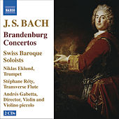 BACH, J.S.: Brandenburg Concertos Nos. 1-6 by Swiss Baroque Soloists
